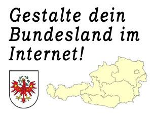 Gestalte das Bundesland Tirol im Internet mit!